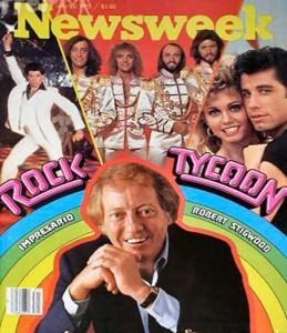 Robert Stigwood could do no wrong in 1978